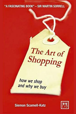 Siemon Scamell-Katz - The Art of Shopping